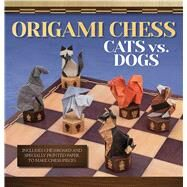 Origami Chess: Cats vs. Dogs by Diaz, Roman, 9781626861718