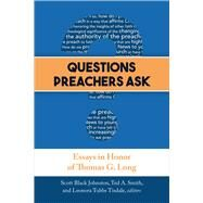 Questions Preachers Ask by Johnston, Scott Black; Smith, Ted A.; Tisdale, Leonora Tubbs, 9780664261719