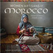 Women Artisans of Morocco by Davis, Susan Schaefer; Coca, Joe, 9780999051719