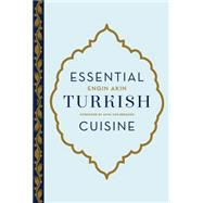 Essential Turkish Cuisine by Akin, Engin, 9781617691720