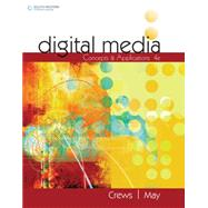 Digital Media, 4th Edition by Crews;Crews;May, 9781305661721