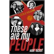 These Are My People by Rickert, Mark, 9781608081721