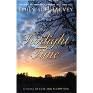 Twilight Time by Harvey, Emily Sue, 9781611881721