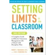 Setting Limits in the Classroom, 3rd Edition by MACKENZIE, ROBERT J.STANZIONE, LISA, 9780307591722