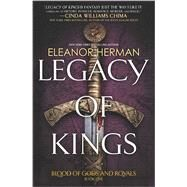 Legacy of Kings by Herman, Eleanor, 9780373211722
