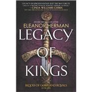 Legacy of Kings by Herman, Eleanor, 9780373211722