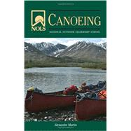 Nols Canoeing by Martin, Alexander, 9780811711722