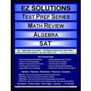 EZ Solutions - Test Prep Series - Math Review - Algebra - SAT