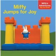 Miffy Jumps for Joy by Shaw, Natalie, 9781481491723