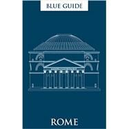 Blue Guide Rome by MacAdam, Alta; Barber, Annabel, 9781905131723