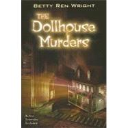 The Dollhouse Murders by Wright, Betty Ren, 9780823421725
