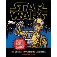Star Wars by Lucasfilm LTD; The Topps Company; Gerani, Gary; Conte, Robert V., 9781419711725