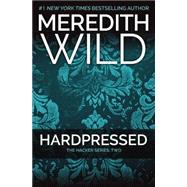 Hardpressed by Wild, Meredith, 9781455591725