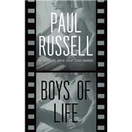 Boys of Life by Russell, Paul, 9781627781725
