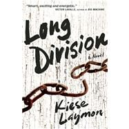 Long Division by Laymon, Kiese, 9781932841725