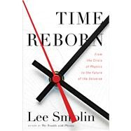 Time Reborn by Smolin, Lee, 9780547511726