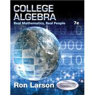 College Algebra Real Mathematics, Real People by Larson, Ron, 9781305071728
