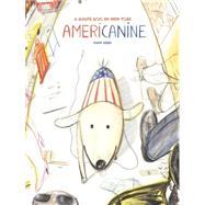 Americanine by Kebbi, Yann; Klinger, Sarah, 9781592701728