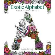 Exotic Alphabet Color, Copy, Create by Zottino, Marica, 9781942021728