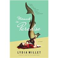 Mermaids in Paradise by Millet, Lydia, 9780393351729