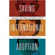 Saving International Adoption by Montgomery, Mark; Powell, Irene, 9780826521729