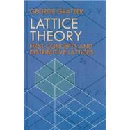 Lattice Theory First Concepts and Distributive Lattices by Grätzer, George, 9780486471730