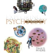 Exploring Psychology in Modules (Paper) by Myers, David G., 9781464111730