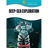 Deep-sea Exploration: Science Technology Engineering by Mara, Wil, 9780531211731