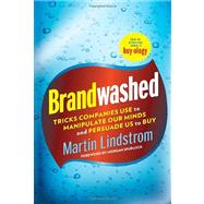 Brandwashed by LINDSTROM, MARTINSPURLOCK, MORGAN, 9780385531733