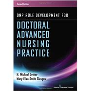 Dnp Role Development for Doctoral Advanced Nursing Practice by Dreher, H. Michael, Ph.d., 9780826171733