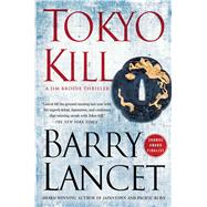 Tokyo Kill by Lancet, Barry, 9781451691733