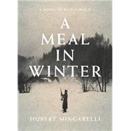A Meal in Winter by Mingarelli, Hubert; Taylor, Sam, 9781620971734