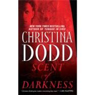 Scent of Darkness Darkness Chosen by Dodd, Christina, 9780451221735