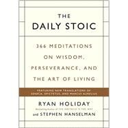 The Daily Stoic by Holiday, Ryan; Hanselman, Stephen, 9780735211735