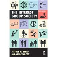 The Interest Group Society by Berry; Jeffrey M, 9781138691735