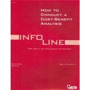 How to Conduct a Cost Benefit Analysis by Kearsley, Greg, 9781562861735