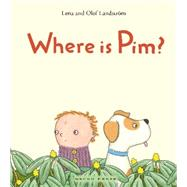 Where Is Pim? by Landstrom, Lean; Landstr�m, Olof; Marshall, Julia, 9781927271735