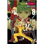Tiger & Bunny 8 by Nishida, Masafumi; Sakakibara, Mizuki; Katsura, Masakazu; Shoten, Kadokawa; Werry, Labaamen, 9781421581736