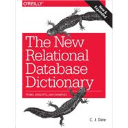 The New Relational Database Dictionary by Date, C. J., 9781491951736