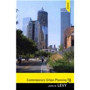 Contemporary Urban Planning by Levy; John M, 9780205851737
