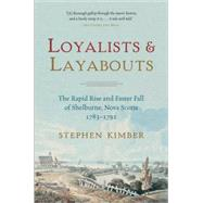 Loyalists and Layabouts by Kimber, Stephen, 9780385661737