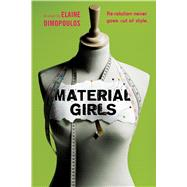 Material Girls by Dimopoulos, Elaine, 9780544671737