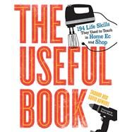 The Useful Book by Bowers, David; Bowers, Sharon, 9780761171737
