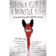 Slasher Girls & Monster Boys by Tucholke, April Genevieve, 9780803741737