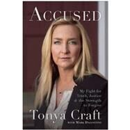 Accused by Craft, Tonya; Dagostino, Mark (CON), 9781941631737