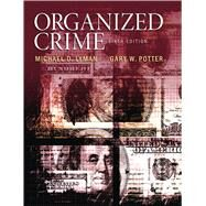 Organized Crime by Lyman, Michael D., 9780133571738