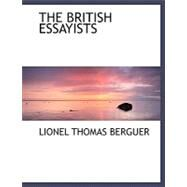 The British Essayists by Berguer, Lionel Thomas, 9780554491738