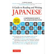 A Guide to Reading and Writing Japanese: A Comprehensive Guide to the Japanese Writing System by Sakade, Florence; Ikeda, Janet, 9784805311738
