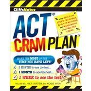 Cliffsnotes Act Cram Plan by Ma, William; Burstein, Jane R.; Vivion, Nichole, 9780470471739