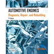 Automotive Engines Diagnosis, Repair, Rebuilding by Gilles, Tim, 9781285441740